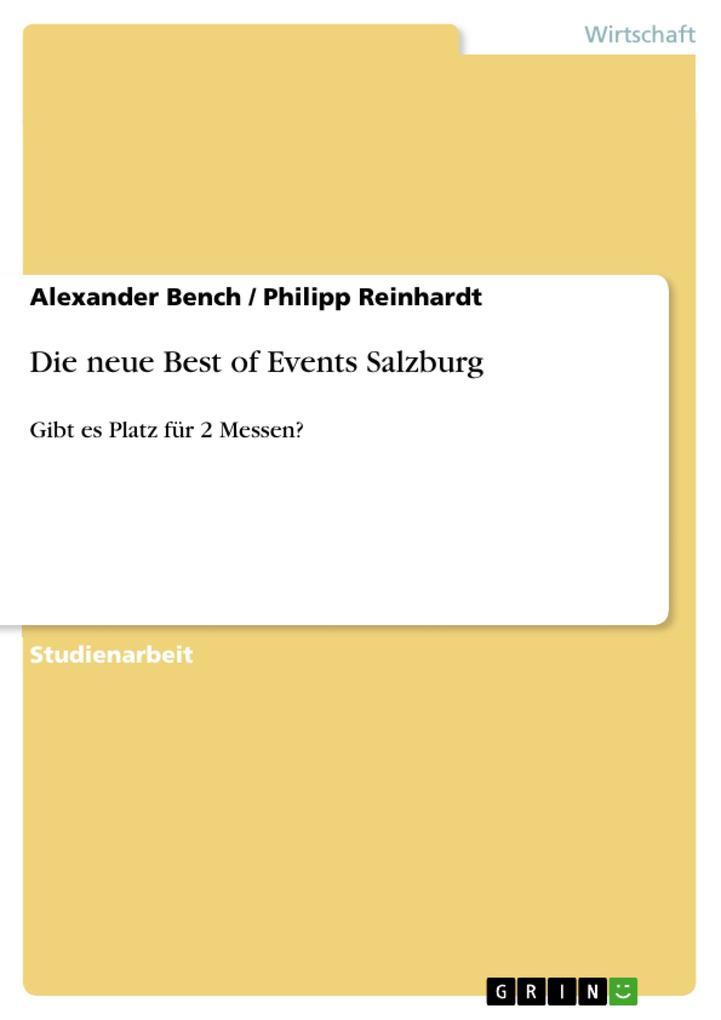 Die neue Best of Events Salzburg als eBook Download von Alexander Bench, Philipp Reinhardt - Alexander Bench, Philipp Reinhardt