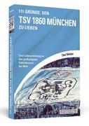 111 Gründe, den TSV 1860 München zu lieben