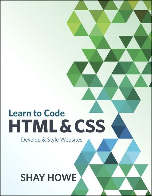 Beginner´s Guide to HTML and CSS, A als Buch vo...