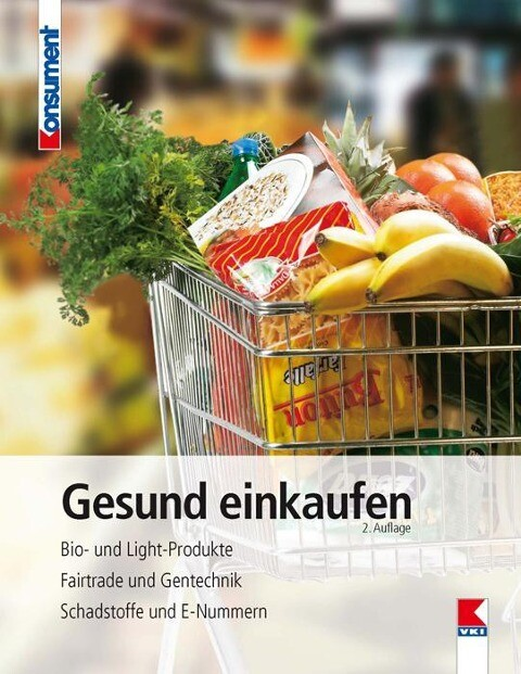 Gesund einkaufen als Buch von Edith Geyer