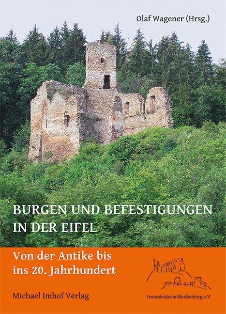Burgen und Befestigungen in der Eifel als Buch von