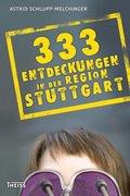 333 Entdeckungen in der Region Stuttgart