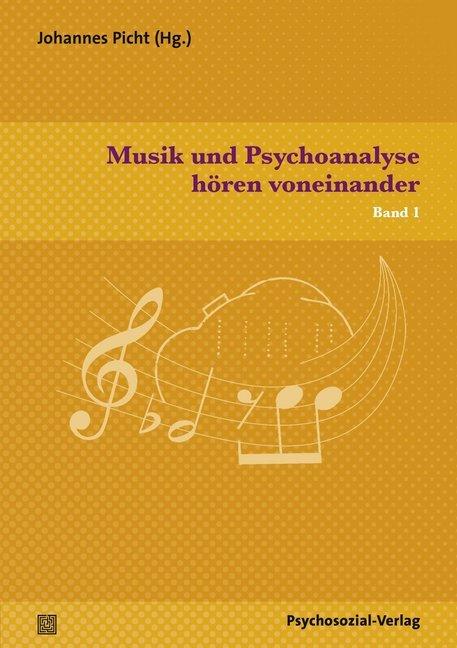 Musik und Psychoanalyse hören voneinander als B...