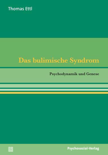 Das bulimische Syndrom als Buch von Thomas Ettl