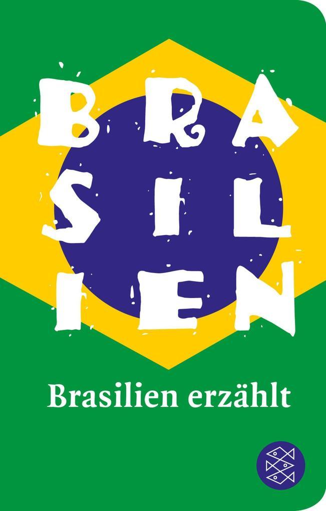 Brasilien erzählt als Taschenbuch von
