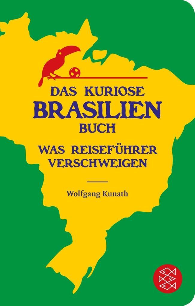 Das kuriose Brasilien-Buch als Taschenbuch von ...
