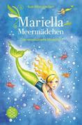 Mariella Meermädchen 01 - Die verzauberte Muschel