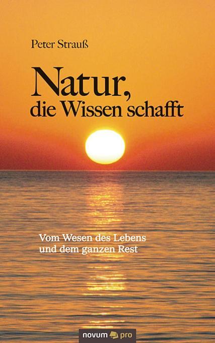 Natur, die Wissen schafft als eBook Download vo...