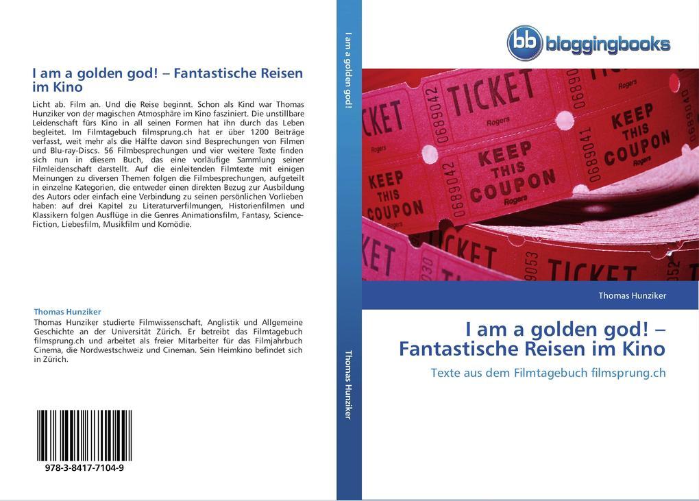 I am a golden god! - Fantastische Reisen im Kin...
