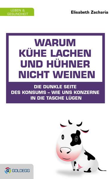 Warum Kühe lachen und Hühner nicht weinen als Buch