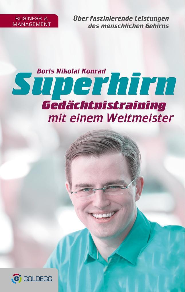 Superhirn - Gedächtnistraining mit einem Weltmeister als Buch