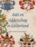 Adel en ridderschap in Gelderland