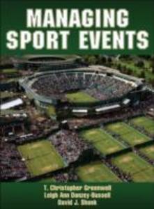Managing Sport Events als Buch von T. Christoph...