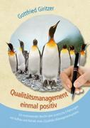 Qualitätsmanagement einmal positiv