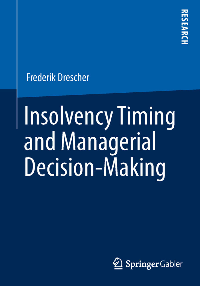 Insolvency Timing and Managerial Decision-Makin...