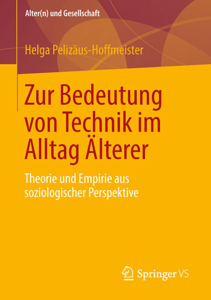 Zur Bedeutung von Technik im Alltag Älterer als Buch (kartoniert)