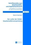 Der Leiter der GmbH-Gesellschafterversammlung