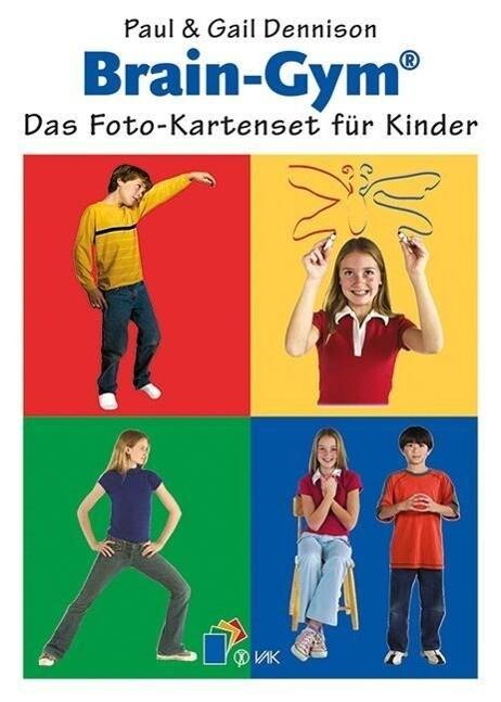 Brain-Gym®: Das Foto-Kartenset für Kinder als Blätter und Karten