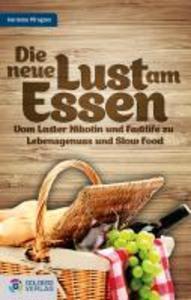 Die neue Lust am Essen als eBook