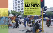 Destino/Destination Maputo