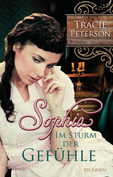 Sophia - Im Sturm der Gefühle als Buch von Trac...