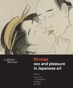 Shunga sex and pleasure in Japanese art