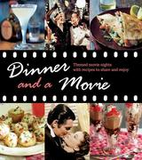 Dinner and a Movie: Themed Movie Nights with Recipes to Share and Enjoy