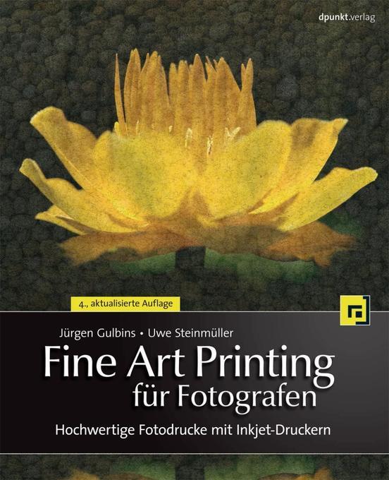 Fine Art Printing für Fotografen als Buch von J...