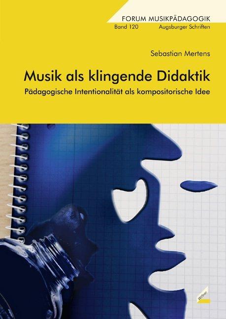 Musik als klingende Didaktik als Buch von Sebas...