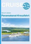 Panamakanal Kreuzfahrt