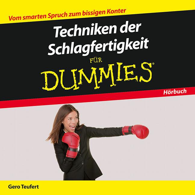 Techniken der Schlagfertigkeit für Dummies Das ...