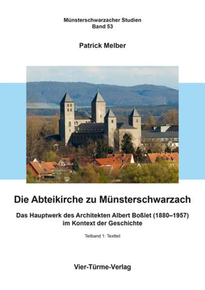 Die Abteikirche zu Münsterschwarzach als Buch v...
