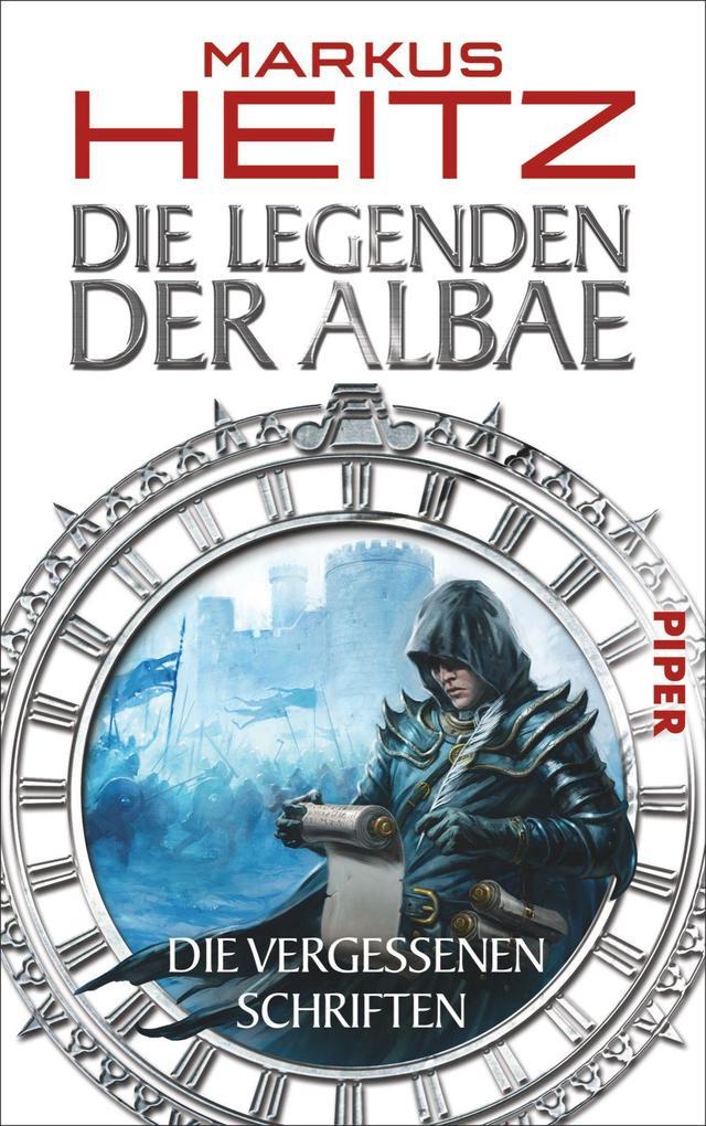 Die Legenden der Albae 05. Die Vergessenen Schriften als Taschenbuch