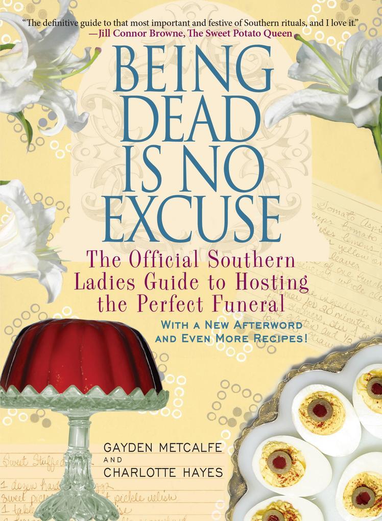 Being Dead Is No Excuse als eBook Download von ...