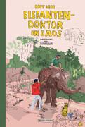 Mit dem Elefantendoktor in Laos