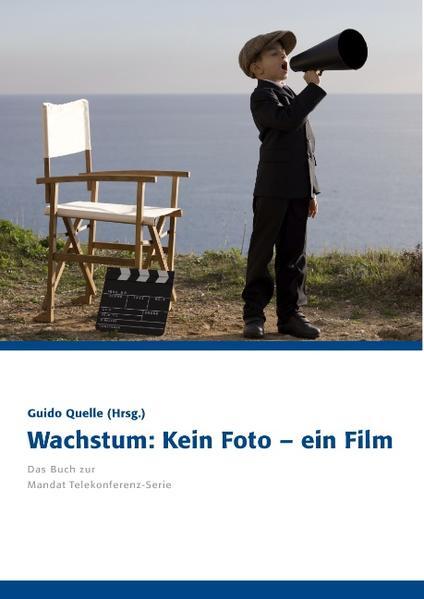 Wachstum: Kein Foto - ein Film als Buch von