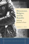 Rhinestones, Religion, and the Republic: Fashioning Jewishness in France