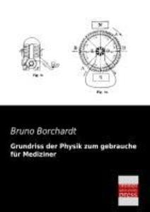 Grundriss der Physik zum gebrauche für Medizine...