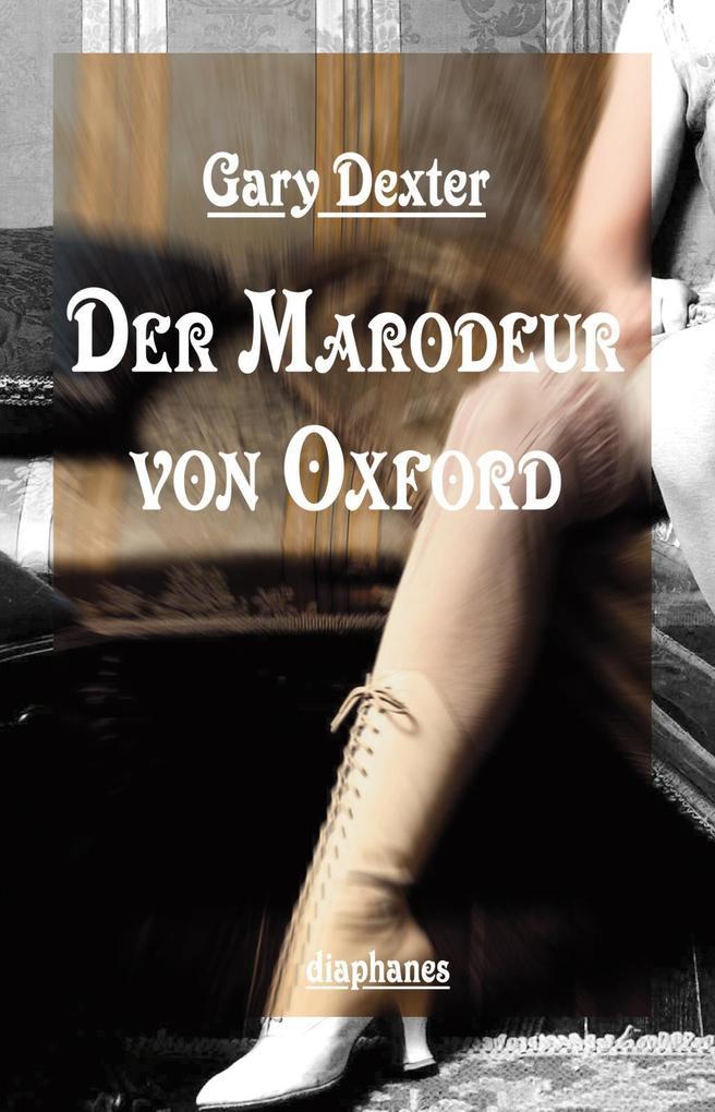 Der Marodeur von Oxford als Buch
