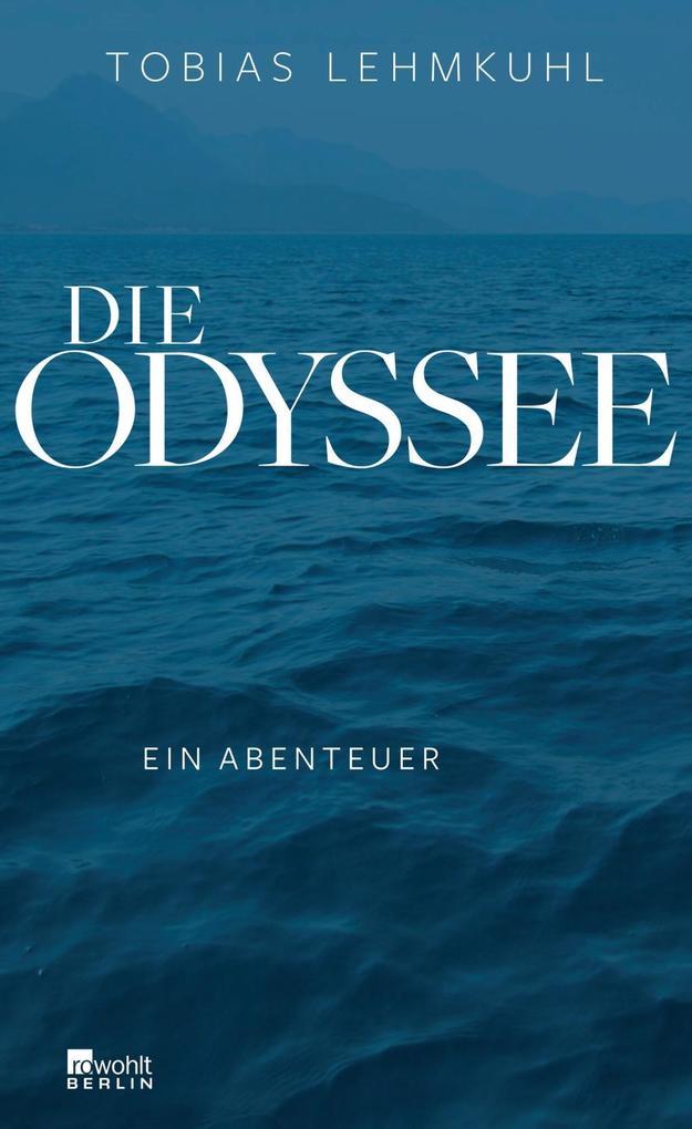 Die Odyssee als Buch von Tobias Lehmkuhl, Frank...