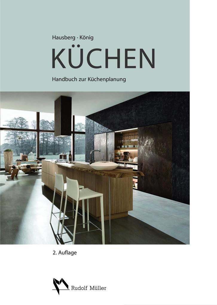 Küchen - Handbuch zur Küchenplanung