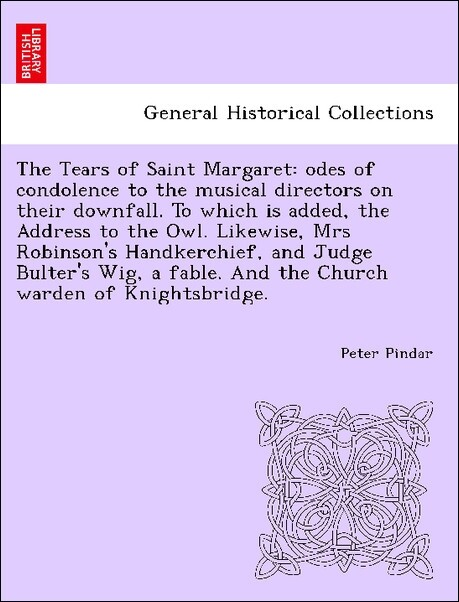 The Tears of Saint Margaret: odes of condolence...