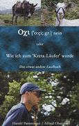 """Oxi (o:ci; gr.) nein oder Wie ich zum """"Kreta-Läufer"""" wurde"""