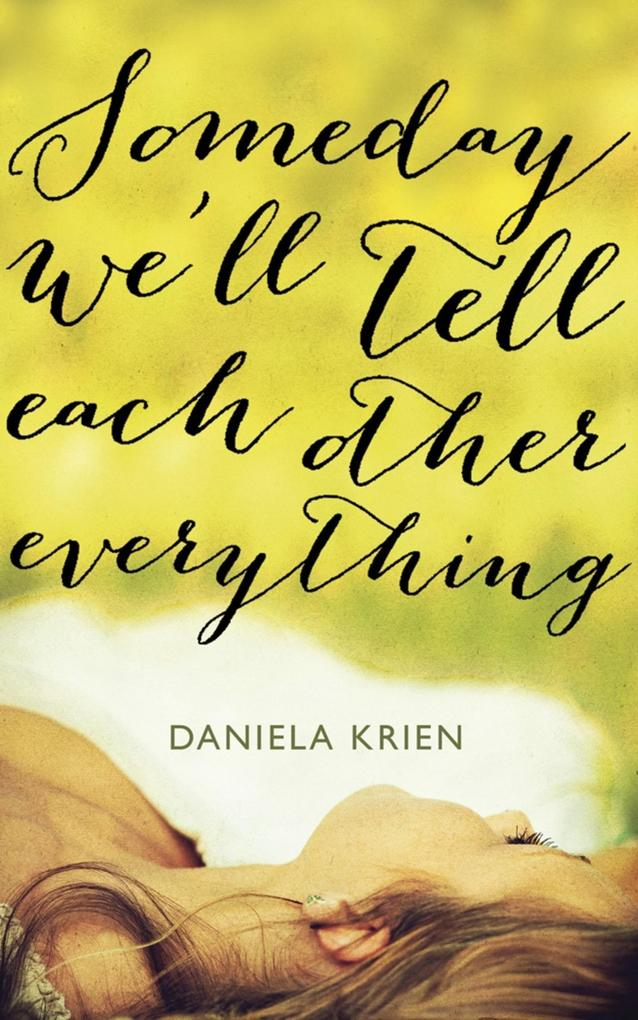 Someday We'll Tell Each Other Everything als eBook epub