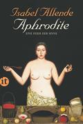 Aphrodite - Eine Feier der Sinne