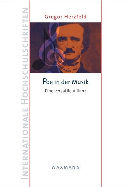 Poe in der Musik als Buch von Gregor Herzfeld