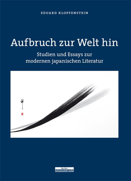 Aufbruch zur Welt hin als Buch von Eduard Klopf...