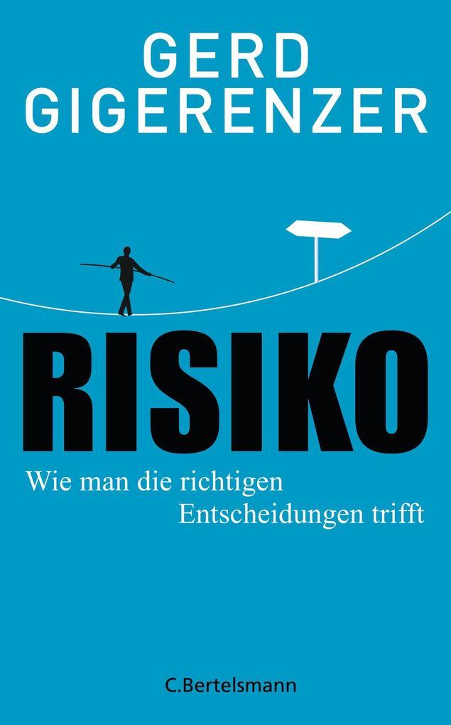 Risiko als eBook Download von Gerd Gigerenzer