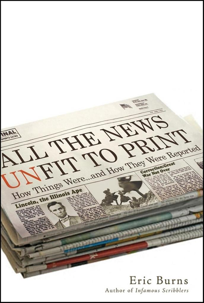 All the News Unfit to Print als eBook Download ...