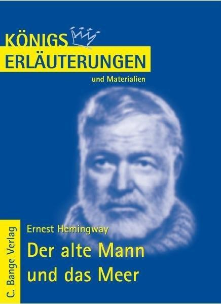 Der alte Mann und das Meer - The Old Man and the Sea von Ernest Hemingway. Textanalyse und Interpretation. als eBook